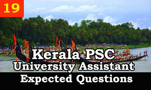 Kerala PSC : Expected Question for University Assistant Exam - 19