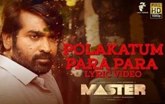 Master | Polakatum Para Para Lyric | Thalapathy Vijay | Anirudh Ravichander | Lokesh Kanagaraj