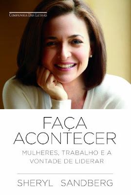 """Capa do livro """"Faça Acontecer"""" de Sheryl Sandberg."""