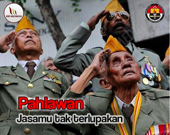 Pahlawan Jasamu tak terlupakan, Selamat hari pahlawan 10 November 2017.
