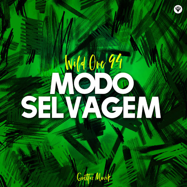 Modo Selvagem - Wild One94 (Original Mix) 2018 Download Mp3