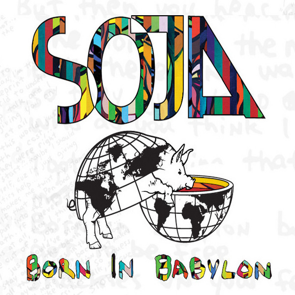 soja born in babylon 2009