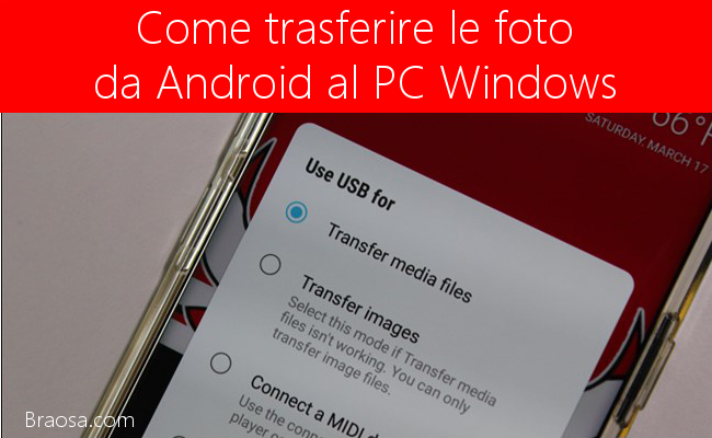 trasferire le foto da un telefono Android a un PC Windows