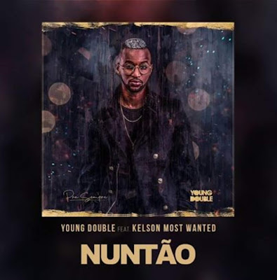 <h1>Young Double - Nuntão (Ft. Kelson Most Wanted) 2019 </h1>