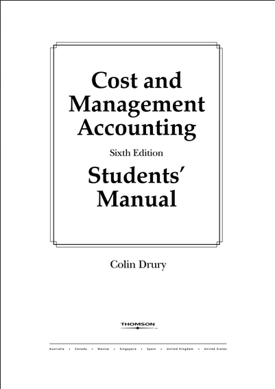 Cost and Management Accounting by Colin Drury 6th Edition