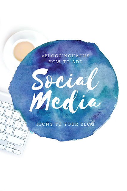 How to add Social Media Icons to your Blog, Blogging Tips, Blogging Hacks, Blogging Help