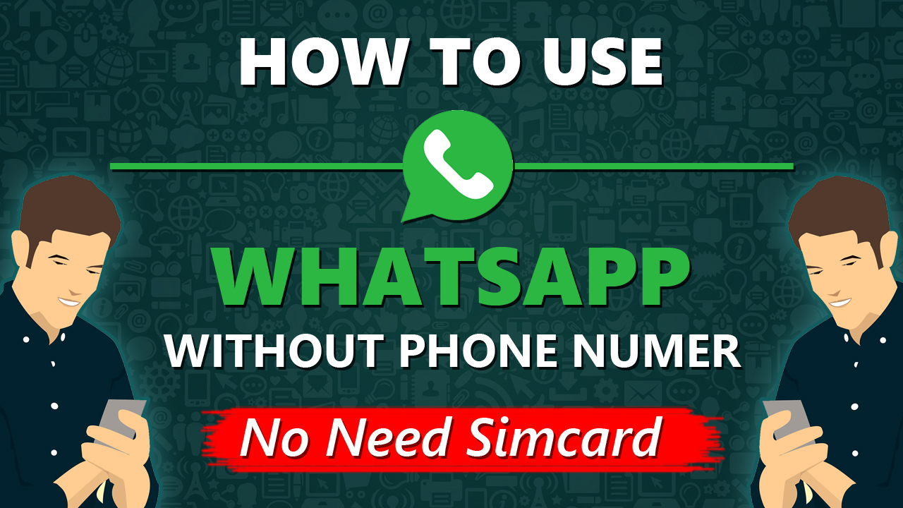 WhatsApp without phone number verification