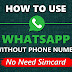 How to use WhatsApp Without Phone Number or Sim Card | WhatsApp Tricks - 2019