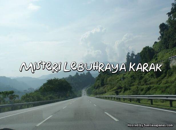Misteri Lebuhraya Karak
