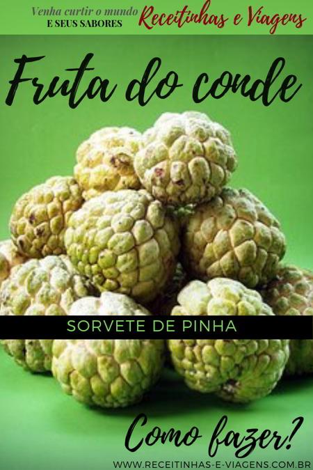 Como fazer SORVETE DE PINHA ou Fruta do conde