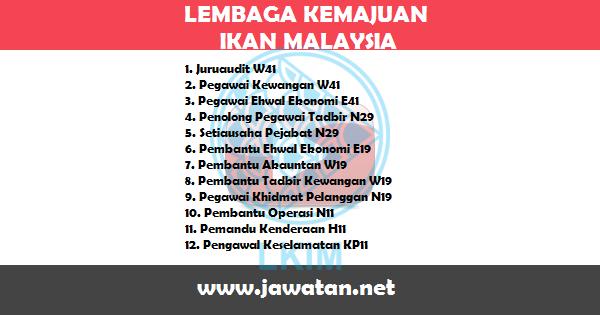 Jawatan Kosong di Lembaga Kemajuan Ikan Malaysia (LKIM)