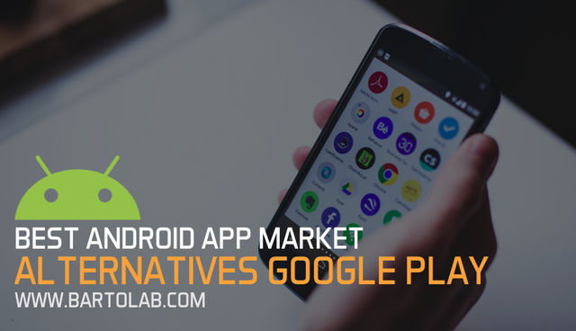 Best Alternatives Google Play Store Android Market App