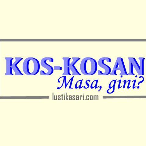 Kos-Kosan, Masa Gini?