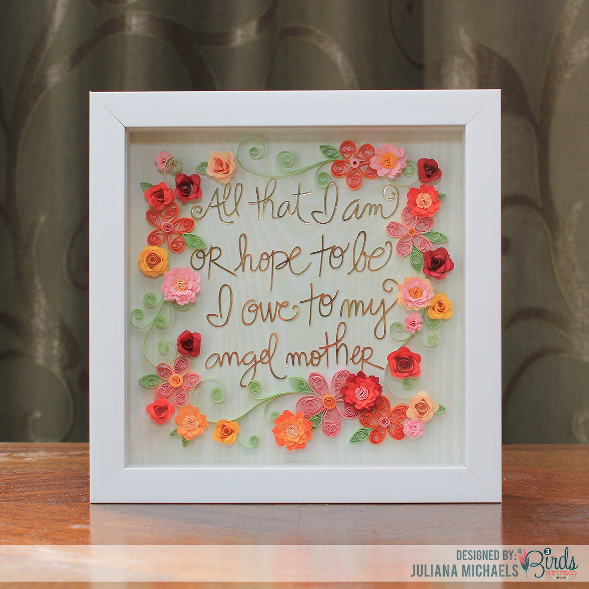 Quilled Mother's Day Gift Frame by Juliana Michaels featuring 3 Birds Design