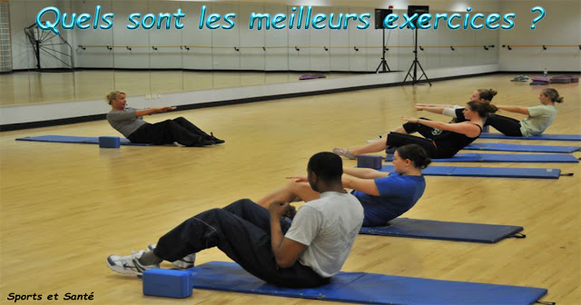 Quels sont les meilleurs exercices ?