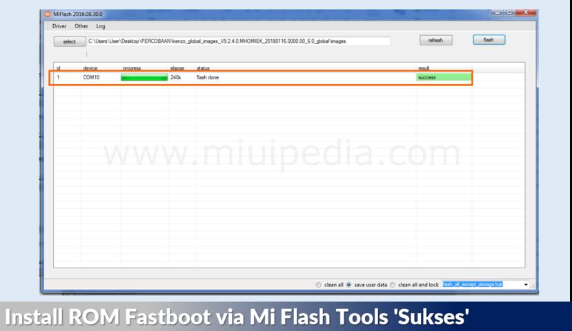 Install ROM Fastboot via Mi Flash Tools 'Sukses'