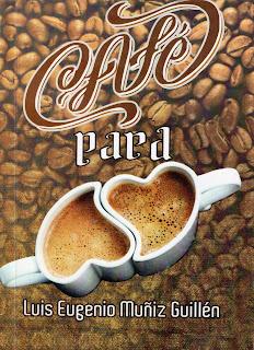 Un café para dos, Luis Eugenio Muñiz Guillén, escritor chiapaneco