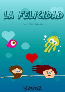La Felicidad (Ebook, Editorial Citmatel)