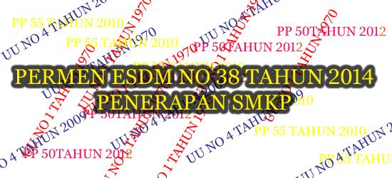 smkp, permen esdm no 38 tahun 2014
