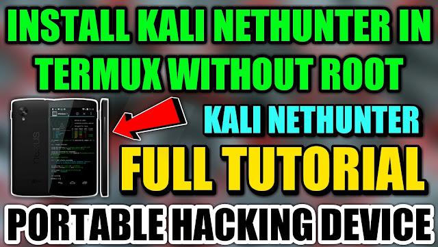 Install Kali Nethunter In Termux