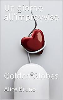 Un Giorno All'Improvviso: Golden Globes PDF