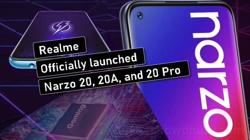 Realme launched Narzo 20 series smartphone (narzo 20, 20A and 20 Pro)