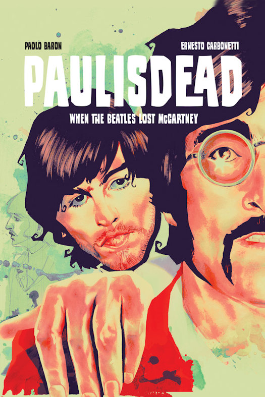 Paul Is Dead Coming in April 2020