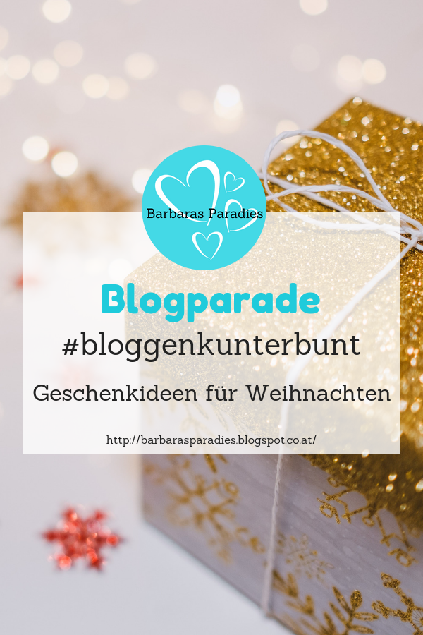 Geschenkideen Für Weihnachten.Blogparade Bloggenkunterbunt Geschenkideen Für Weihnachten