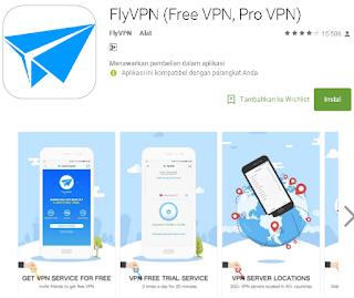 Ulasan Lengkap Tentang FlyVPN (Free VPN, Pro VPN)