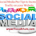 Social Media Pro Tips to Increase Traffic on your Website in {2018}