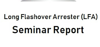 Seminar Report on LONG FLASHOVER ARRESTERS