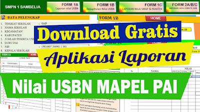 Download Gratis Aplikasi Laporan USBN Mapel PAI