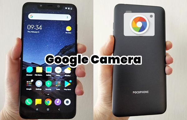 Download Gcam Pocophone F1 Apk + Rekomendasi Setting