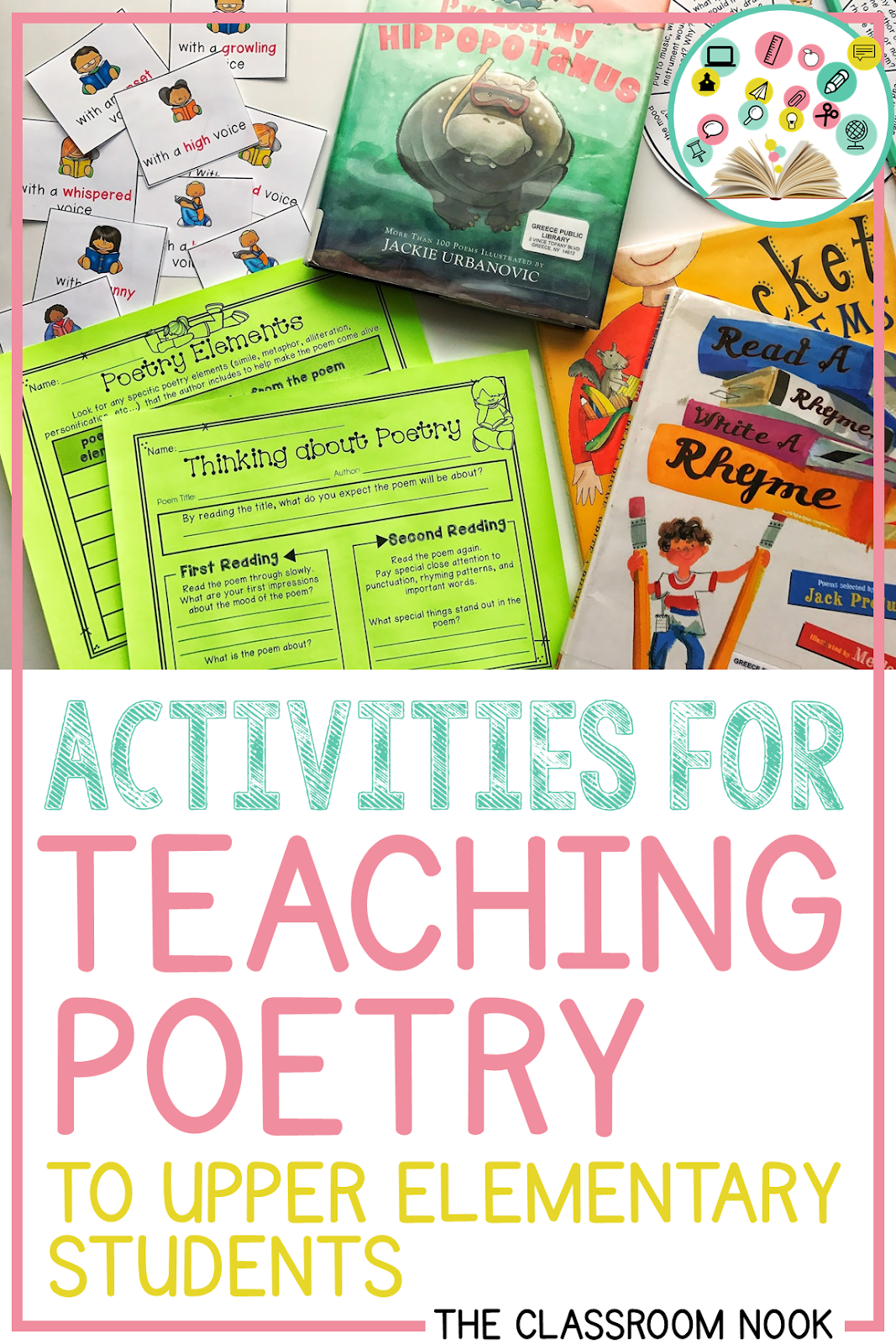 This blog post from The Classroom Nook is loaded with activities, games, teaching strategies, and even online poetry resources to help teach poetry in your third grade, fourth grade, or fifth grade classroom during National Poetry Month or any time of the school year! #teachingpoetry #poetry #nationalpoetrymonth #thirdgrade #fourthgrade #fifthgrade