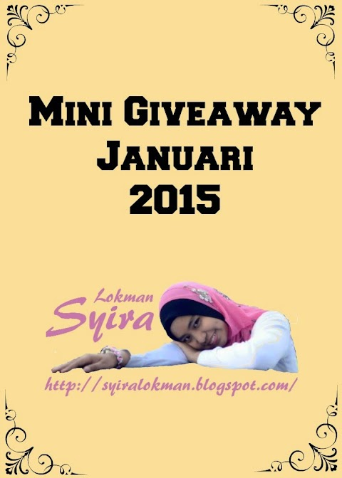 Giveaway Januari 2015 by Syira Lokman