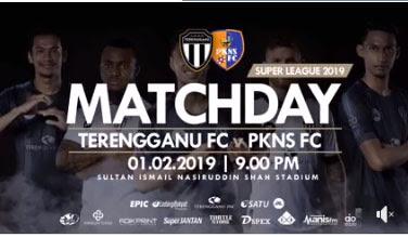 Live Streaming Terengganu vs PKNS FC Liga Super Malaysia 2019 (1.2.2019)