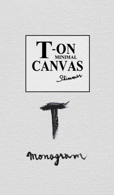 T on Canvas -Minimal-