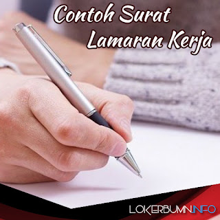 Contoh Menulis Surat Lamaran kerja Yang Memikat Perusahaan