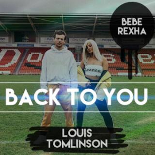 Louis Tomlinson - Back to You ft. Bebe Rexha, Digital Farm Animals Mp3
