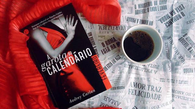 [Resenha] A garota do calendário - Fevereiro | Audrey Carlan