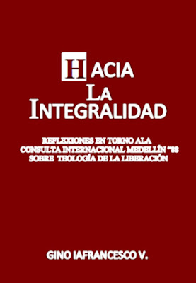 Gino Iafrancesco V.-Hacia La Integralidad-