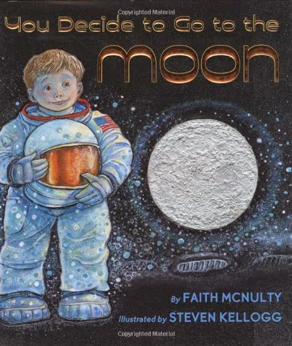 If You Decide To Go To The Moon, part of children's book review list about outer space