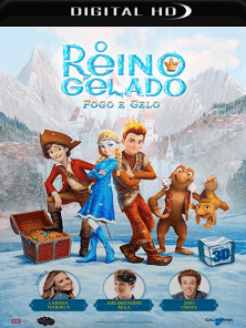 O Reino Gelado 3 – Fogo e Gelo 2017 Torrent Download – WEB-DL 720p e 1080p Dublado / Dual Áudio