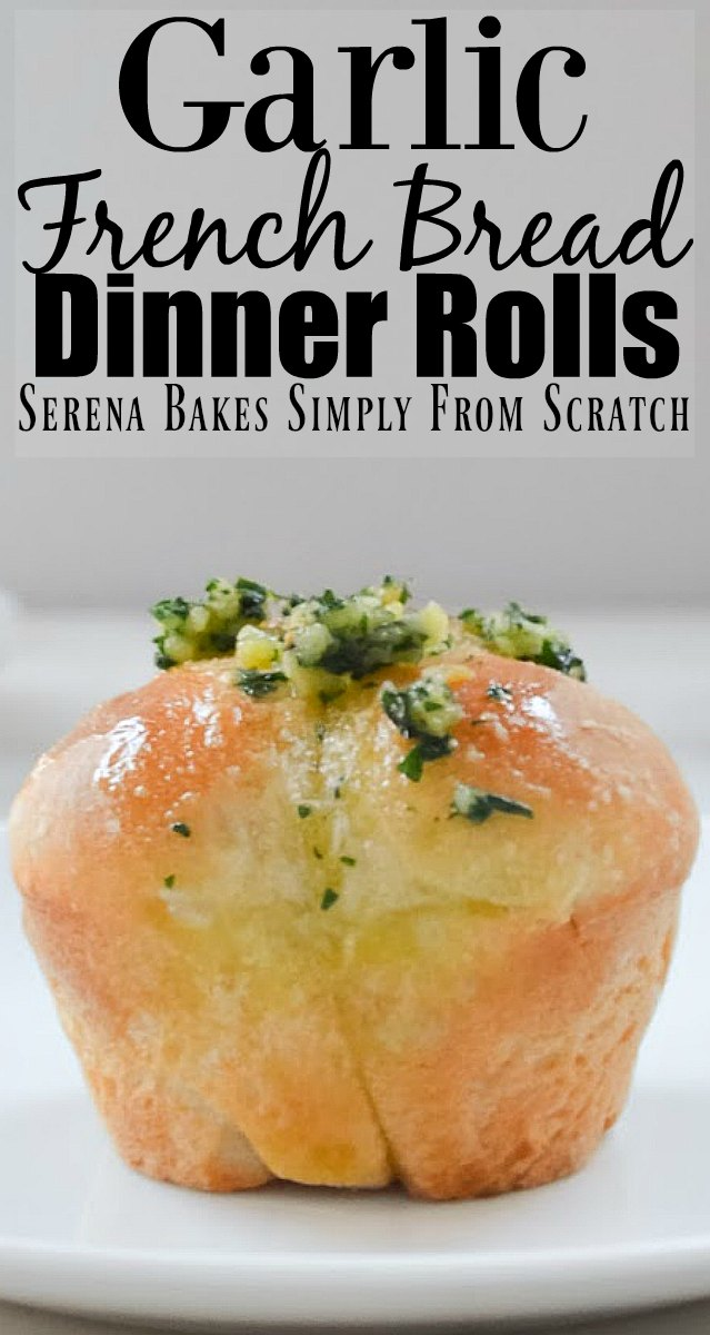 Best Garlic French Bread Dinner Rolls Recipe from Serena Bakes Simply From Scratch.