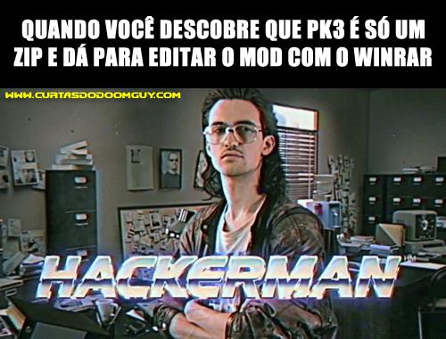 Quando você se sente o hackerman