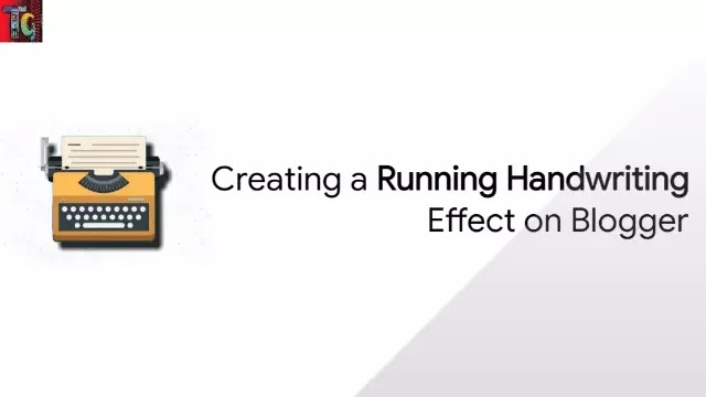 Creating a Running Handwriting Effect on Blogger