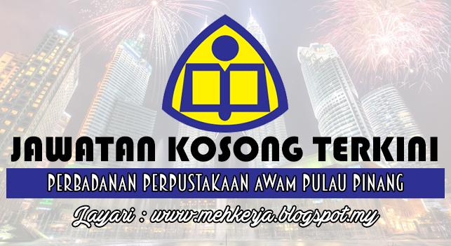 Jawatan Kosong Terkini 2016 di Perbadanan Perpustakaan Awam Pulau Pinang