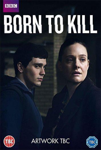 Nacido para matar (Born to Kill) 2017 Temporada 1 Completa HD 720p Latino