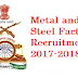 Metal and Steel Factory Recruitment 2017-2018 Apply Online www.msf.gov.in