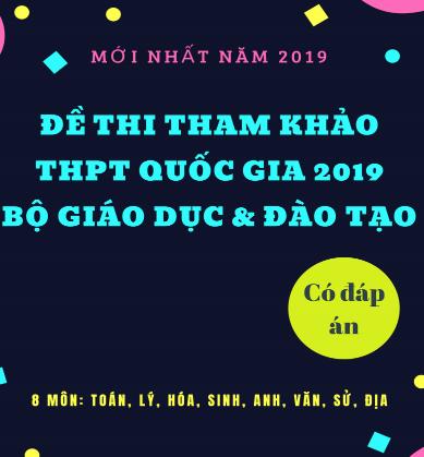 199 đề tham khảo thi thpt quốc gia năm 2019 - có đáp án